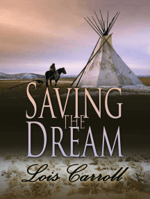 Saving the Dream (Dakota Territory #2)