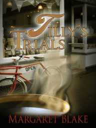 Tilly's Trials