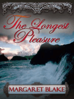 The Longest Pleasure