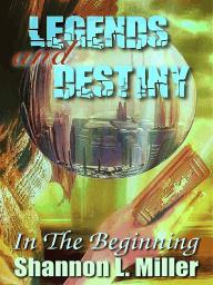 Legends And Destiny