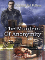 The Murders of Anonymity