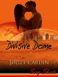 Divisive Dome