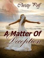 A Matter of Deception
