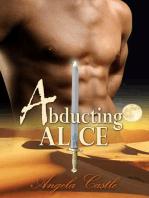 Abducting Alice