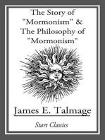 "Story of ""Mormonism"" & The Philosophy of ""Mormonism"""