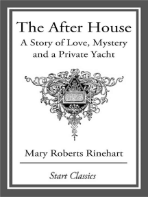 The After House: A Story of Love, Mystery and a Private Yacht