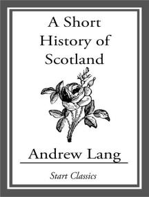A Short History of Scotland