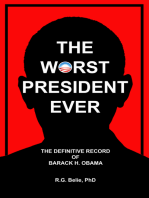 The Worst President Ever
