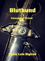 Bluthund- Comunidad Virtual