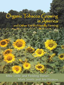Organic Tobacco Growing in America: And Other Earth-Friendly Farming
