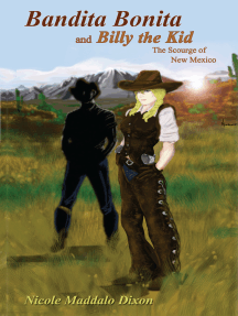 Bandita Bonita and Billy the Kid: The Scourge of New Mexico