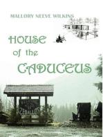 House of the Caduceus