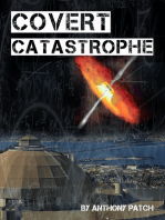 Covert Catastrophe