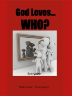 God Loves... Who?