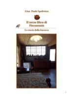 Il terzo libro di Pierantonio - Le storie della baracca