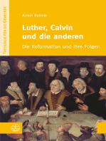 Luther, Calvin und die anderen