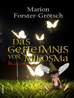 Das Geheimnis von Mikosma