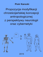 Propozycja modyfikacji chrześcijańskiej koncepcji antropologicznej z perspektywy neurologii oraz cybernetyki