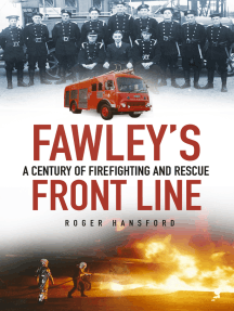 Fawley's Front Line: A Century of Fire-fighting and Rescue
