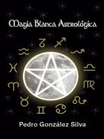 Magia Blanca Astrológica