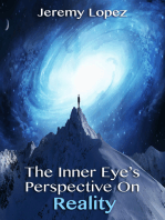 The Inner Eye's Perspective on Reality
