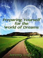 Preparing Yourself For the World of Dreams