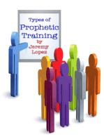 Types of Prophetic Training