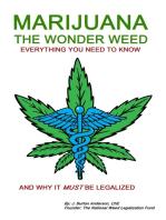 Marijuana: The Wonder Weed