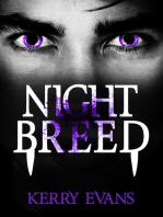 Night Breed; The Night Breed Saga Book #1