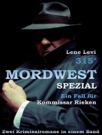 315° Mordwest-Spezial