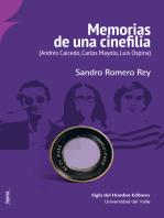 Memorias de una cinefilia: (Andrés Caicedo, Carlos Mayolo, Luis Ospina)
