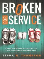 Broken for Service