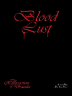 Blood Lust - The Resurrection of Dracula