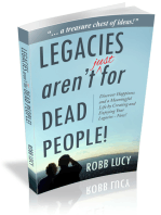 Legacies aren't (just) for dead people!
