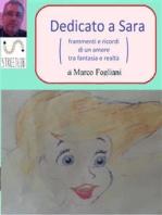 Dedicato a Sara