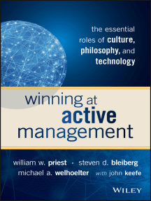 Winning at Active Management: The Essential Roles of Culture, Philosophy, and Technology