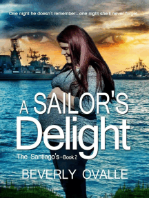 A Sailor's Delight: The Santiago's, #2