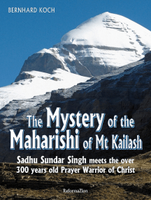 The Mystery of the Maharishi of Mt. Kailash: Sadhu Sundar Singh meets the over 300-year-old prayer warrior of Chris