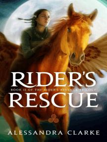 Rider's Rescue: The Rider's Revenge Trilogy, #2