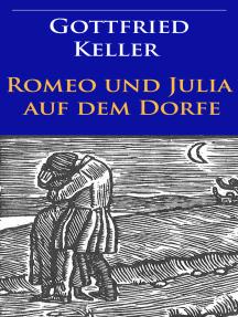 Romeo und Julia auf dem Dorfe: illustrierte Ausgabe
