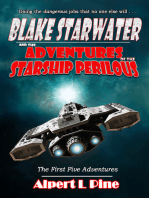 Blake Starwater and the Adventures of the Starship Perilous