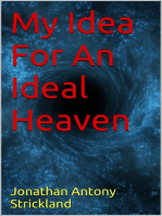 My Idea For An Ideal Heaven