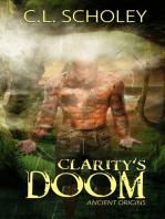 Clarity's Doom