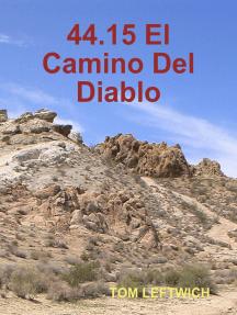 44.15 El Camino Del Diablo