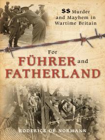 For Fuhrer & Fatherland