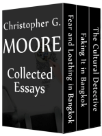 Christopher G. Moore Collected Essays (The Cultural Detective / Faking It in Bangkok / Fear and Loathing in Bangkok)