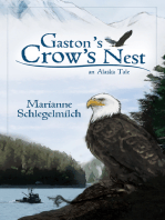 Gaston's Crow's Nest