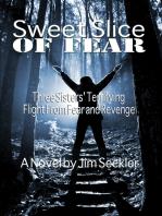 Sweet Slice of Fear