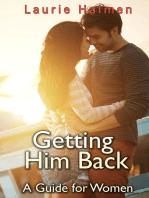 Getting Him Back