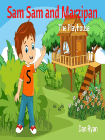 Sam Sam and Marzipan The Cubby House: Pre-School Kids Picture Story Book, #1